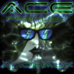 Ace's New Anomaly CD: The Space Ace is Back!
