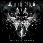Review: Lynch Mob's Smoke & Mirrors Really Good!